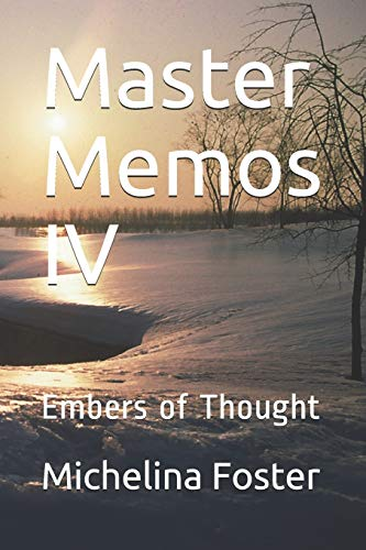 9781722968496: Master Memos IV: Embers of Thought: 4