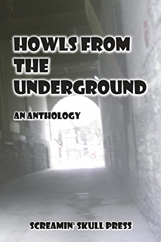 9781722975081: Howls From The Underground: An Anthology