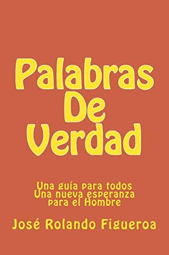 Palabras de Verdad (Paperback): Jose Rolando Figueroa