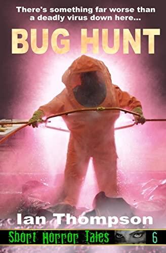 Bug Hunt (Paperback): Ian Thompson