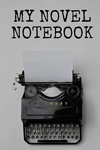 My Novel Notebook: Blank Workbook for Writers: Anderson, Hans