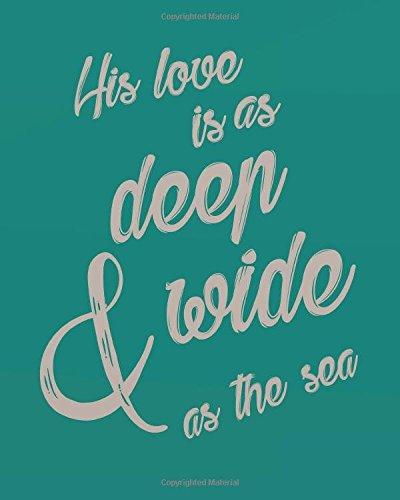 His love is as deep & Wide: B., Kris Brown