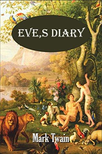 Eve's Diary (Illustrated) (Paperback): Mark Twain