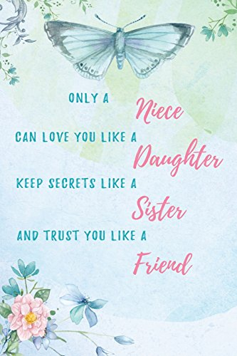Only a Niece Can Love You Like: Lovely Hearts Publishing