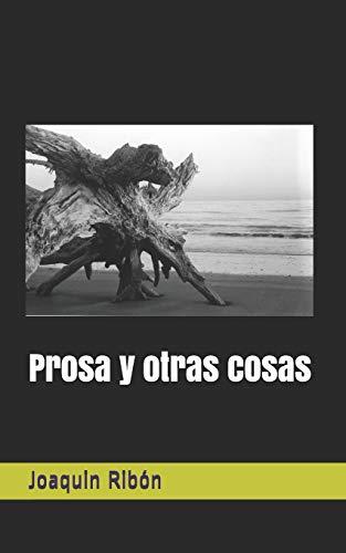 Prosa Y Otras Cosas (Paperback): Rib
