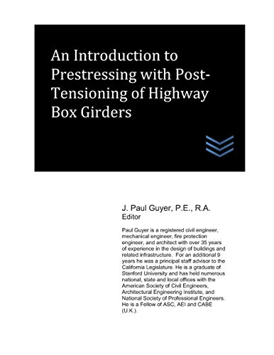 An Introduction to Prestressing with Post-Tensioning of: Guyer, J. Paul