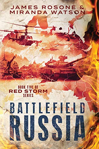 9781723918964: Battlefield Russia: Book Five of the Red Storm Series
