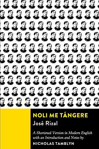 Noli Me Taand#769;ngere: A Shortened Version in: Rizal, Jos