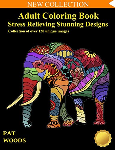 9781724056092: Adult Coloring Book: Stress Relieving Stunning Designs: 120 Unique Images (Stress Relieving Designs)