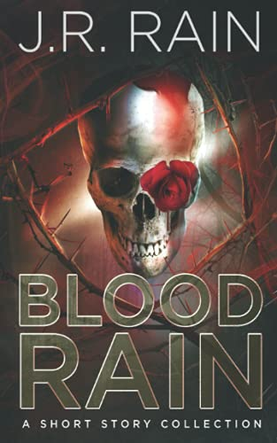 9781724174949: Blood Rain: A Short Story Collection