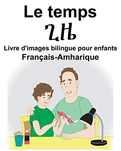 9781724180315: Français-Amharique Le temps Livre d'images bilingue pour enfants
