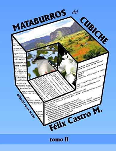Mataburros del Cubiche: Castro Martinez, Felix
