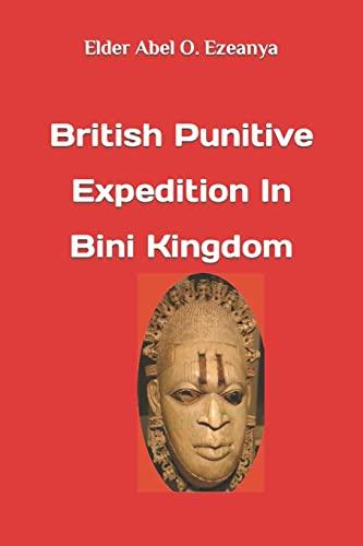 British Punitive Expedition in Bini Kingdom: Ezeanya, Elder Abel