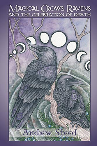 9781724608789: Magical Crows, Ravens And The Celebration Of Death