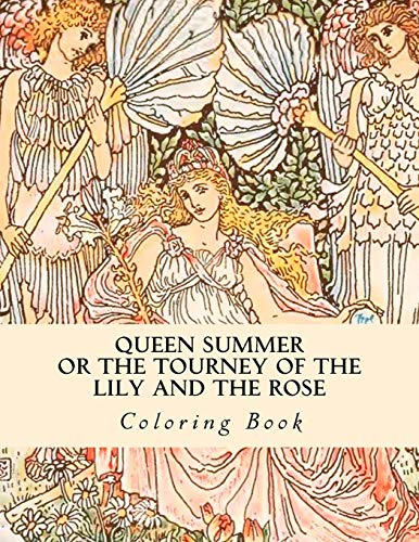 Queen Summer or the Tourney of the: Walter Crane