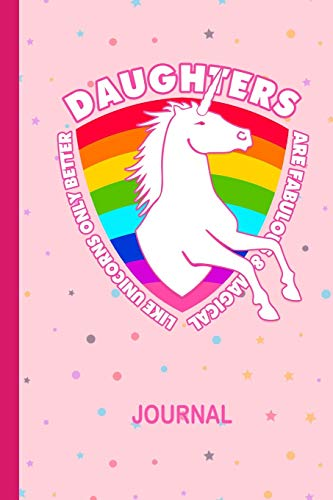 Daughters Are Fabulous & Magical Like Unicorns: Magical Rainbow Publications