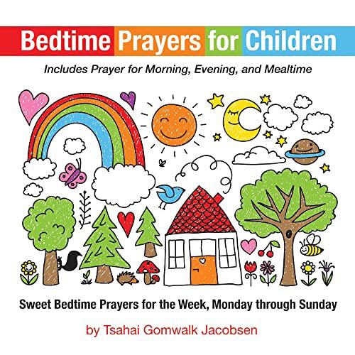 9781725259959: Bedtime Prayers for Children: Sweet Bedtime Prayers for the Week, Monday through Sunday