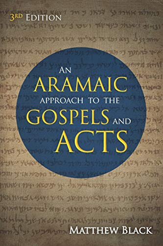 9781725272026: An Aramaic Approach to the Gospels and Acts, 3rd Edition
