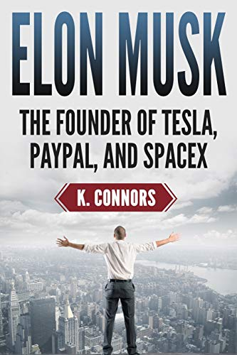 9781725702288: Elon Musk: The Founder of Tesla, Paypal, and Space X (Booklet)