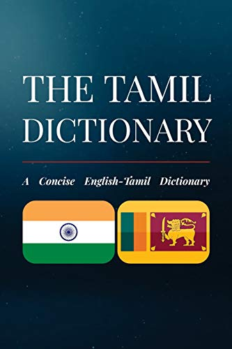 The Tamil Dictionary: A Concise English-Tamil Dictionary: Pillai, Ramkumar