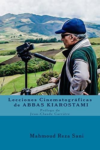 9781725896598: Lecciones Cinematograficas de Abbas Kiarostami