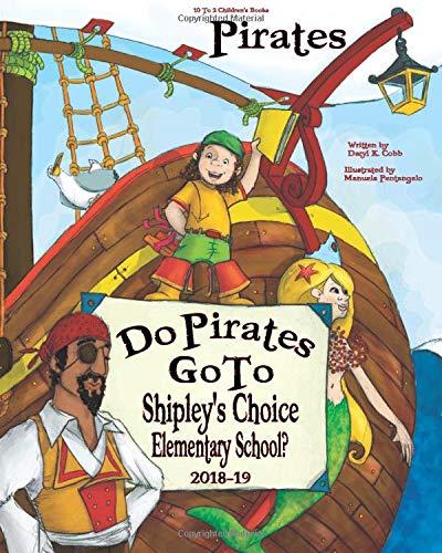 Do Pirates Go To Shipley's Choice Elementary: Daryl Cobb
