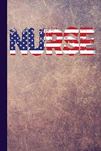 Nurse: Nurse Journal with American Flag, Lined: Publishing, Scott Jay
