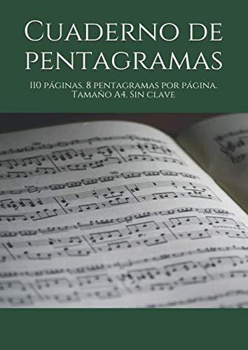 9781726709620: Cuaderno de pentagramas: 110 páginas. 8 pentagramas por página. Tamaño A4. Sin clave