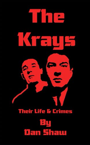 9781726799881: The Krays: Their Life And Crimes (True Crime)