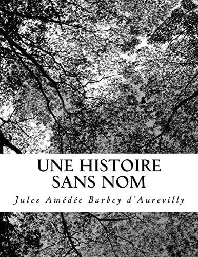 9781727207521: Une Histoire Sans Nom