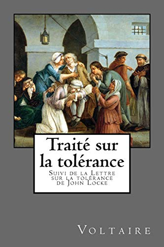 Voltaire, Traité sur la tolérance: Suivi de: Voltaire
