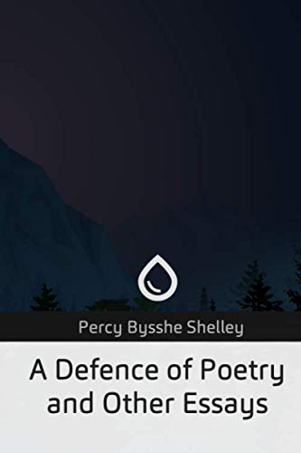 9781727495430: A Defence of Poetry and Other Essays