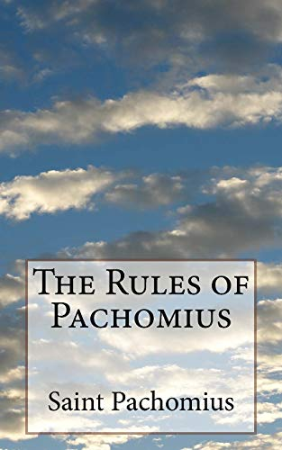 The Rules of Pachomius: Schodde, George H.