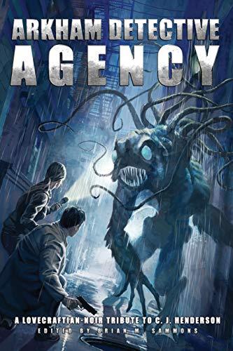 Arkham Detective Agency: C.J. Henderson; Robert