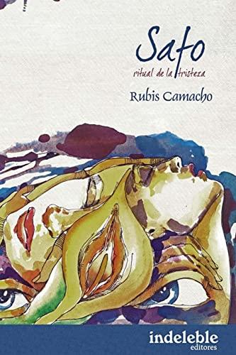 Safo O Ritual a la Tristeza: Camacho, Rubis M.