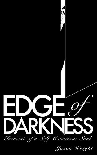 9781728638386: Edge of Darkness: Torment of a Self Conscious Soul