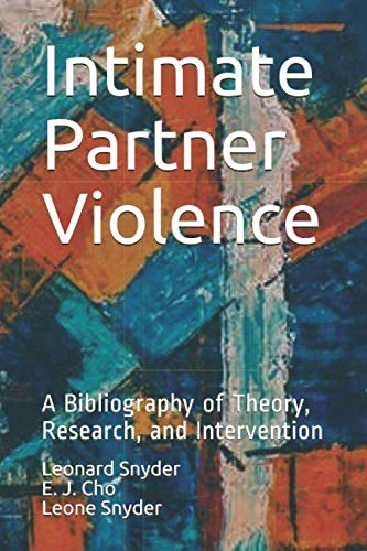 9781728734514: Intimate Partner Violence: A Bibliography of Theory, Research, and Intervention: 1 (MCNV Readings in Nonviolence)