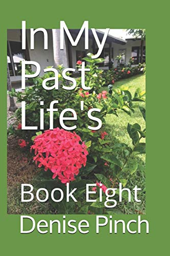 9781728828527: In My Past Life's: Book Eight