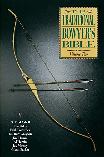 Traditional Bowyer's Bible, Volume 2 (Paperback): Paul Comstock, Jim