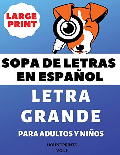 9781728888767: Sopa De Letras En Español Letra Grande Para Adultos y Niños (VOL.1): Large Print Spanish Word Search Puzzle For Adults and Kids