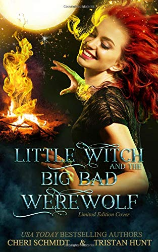 9781729040577: Little Witch & the Big Bad Werewolf: Limited Edition Cover