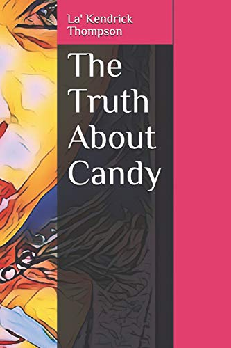 9781729180051: The Truth About Candy