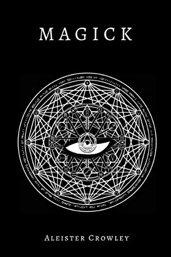 Magick (Annotated): Crowley, Aleister