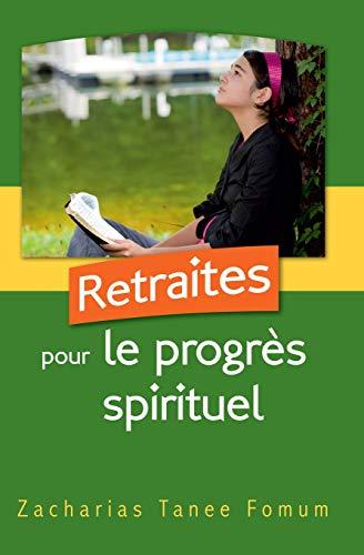 9781729339466: Retraites Pour Le Progrès Spirituel