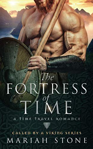 9781729367094: The Fortress of Time: a Time Travel Romance: Called by a Viking Series Book 1