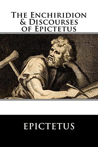 9781729607268: The Enchiridion & Discourses of Epictetus