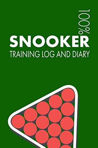 9781729656082: Snooker Training Log and Diary: Training Journal For Snooker Player - Notebook