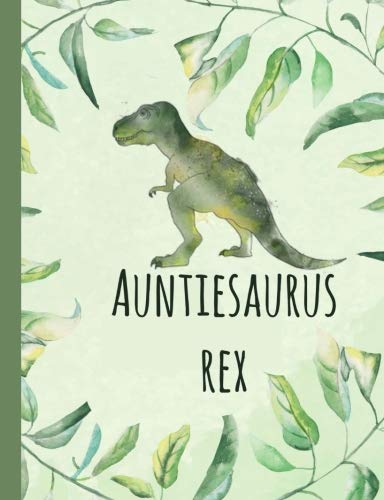 9781729712290: Auntiesaurus Rex: Aunt,Gifts,Auntie, Notebooks, Journal, Blank Book, Lined Paper, From Nephew, Niece,Dinosaur