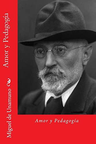 9781729841228: Amor y Pedagogia (Spanish Edition)