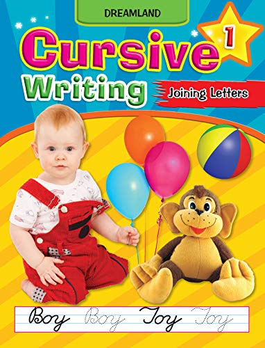 Cursive Writing Book (Joining Letters) Part 1: Dreamland Publications